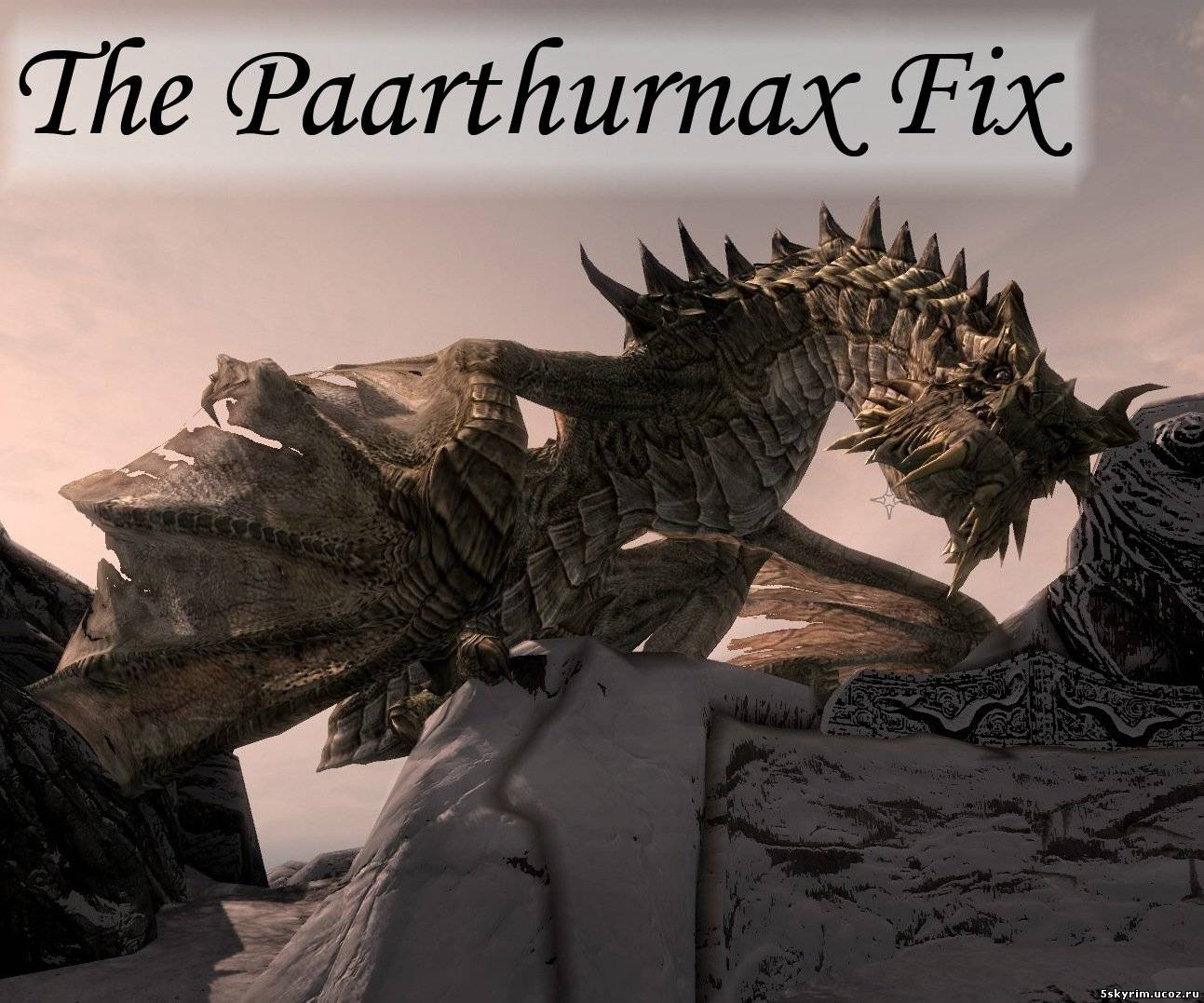 Пощадить Партурнакса: The Paarthurnax Fix