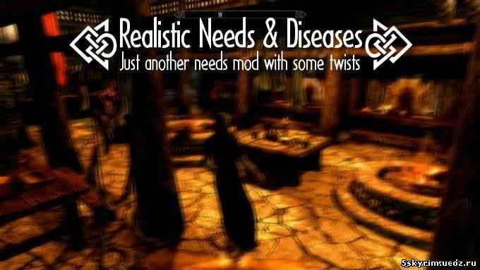 Realistic needs and diseases скачать мод для скайрим
